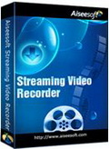 Aiseesoft Streaming Video Recorder Giveaway