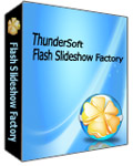 ThunderSoft Flash Slideshow Factory 2.5.0 Giveaway