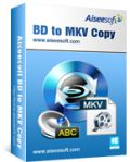 Aiseesoft BD to MKV Copy Giveaway